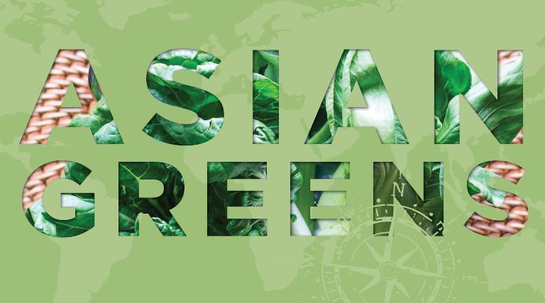 Exploring Asian Greens