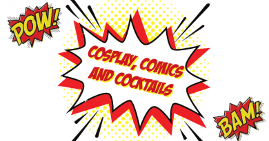 Cosplay, Comics and Cocktails